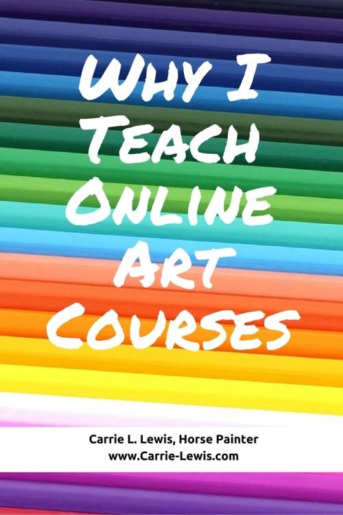 Why I Teach Online Art Courses