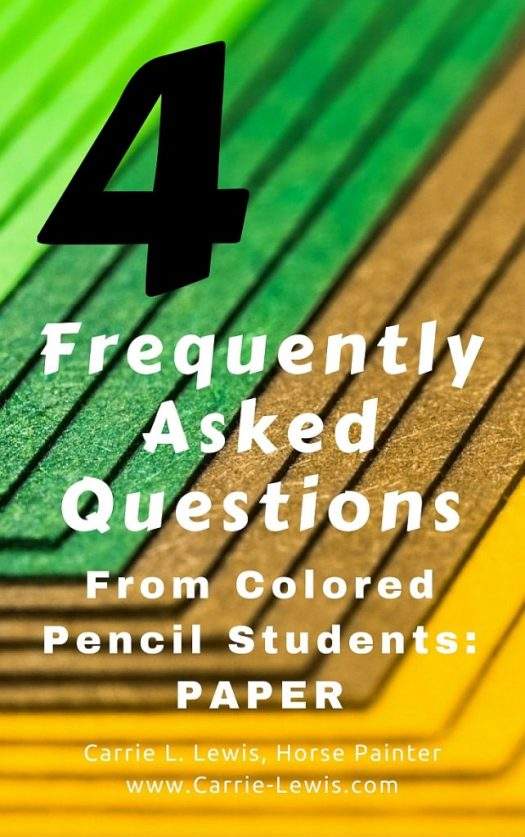 4 Frequently Asked Questions About Colored Pencil Papers