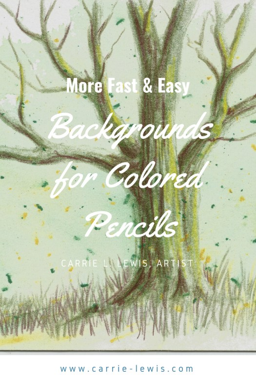 Fast And Easy Backgrounds For Colored Pencil Drawings Carrie L