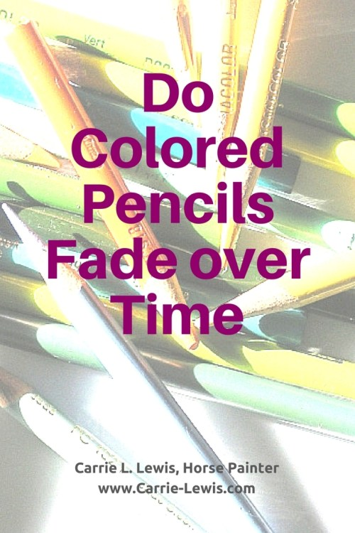 Do Colored Pencils Fade over Time