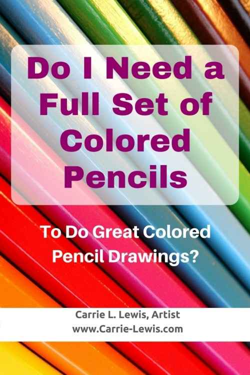 Do I Need a Full Set of Colored Pencils to Make Great Colored Pencil Art?
