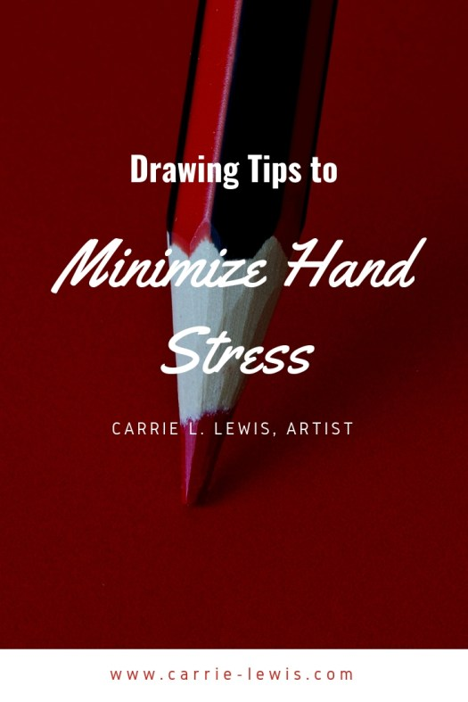 Drawing Tips to Minimize Hand Stress