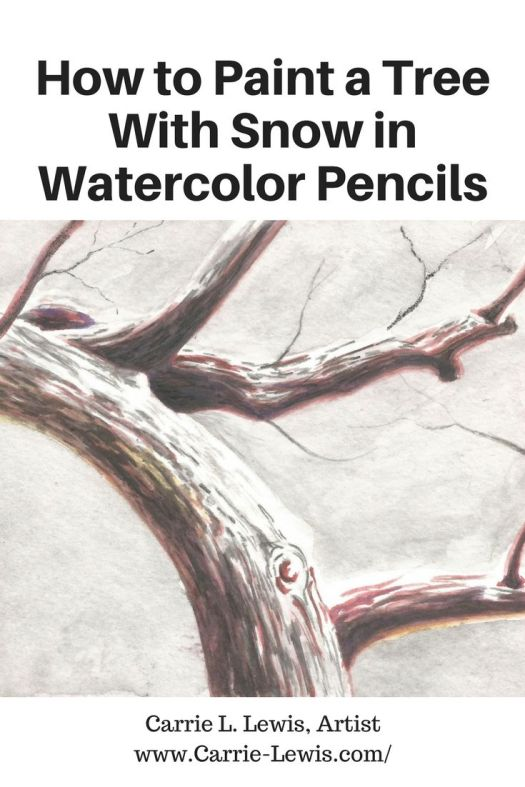 How to Paint a Tree With Snow in Watercolor Pencils