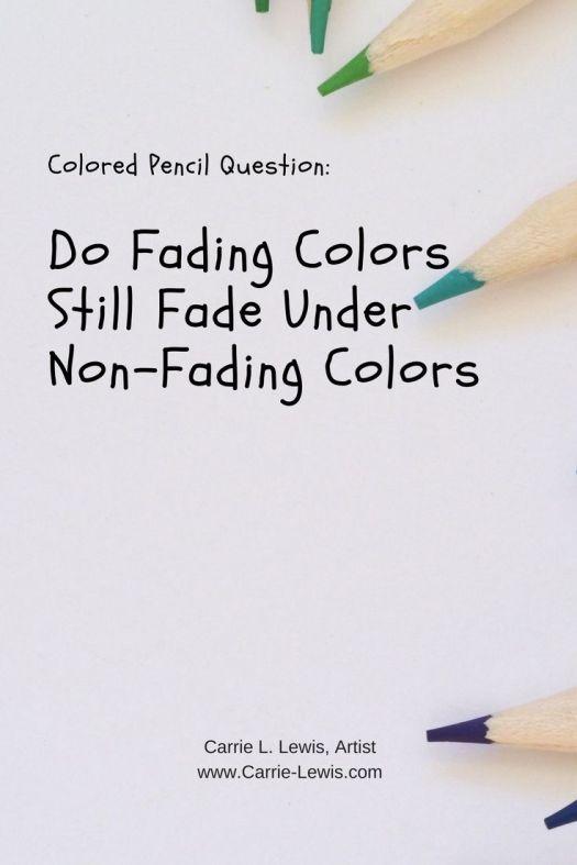 Do Fading Colors Still Fade Under Non-Fading Colors