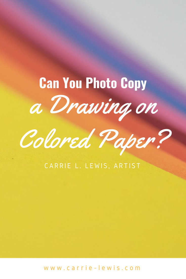 Can You Photo Copy a Drawing On Colored Paper