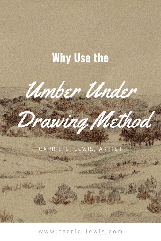 Why Use the Umber Under Drawing Method