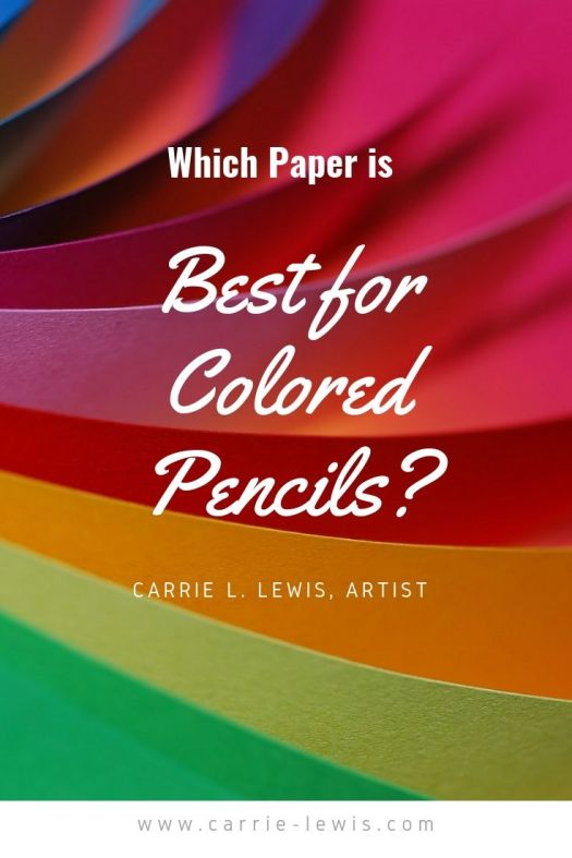 Best Colored Pencil Papers