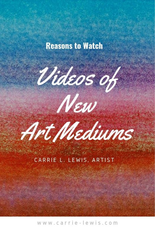 Reasons to Watch Videos of New Art Mediums