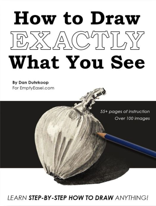 How to Draw EXACTLY What You See - Book Cover