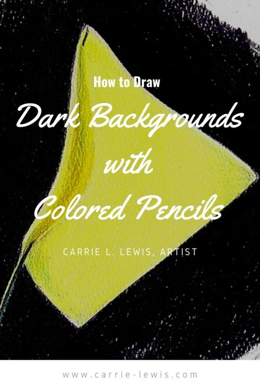 How to  Draw Dark Backgrounds with Colored Pencils