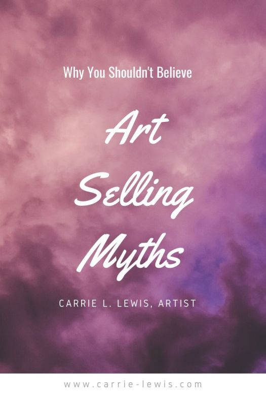 Why You Shouldn't Believe These Art Selling Myths