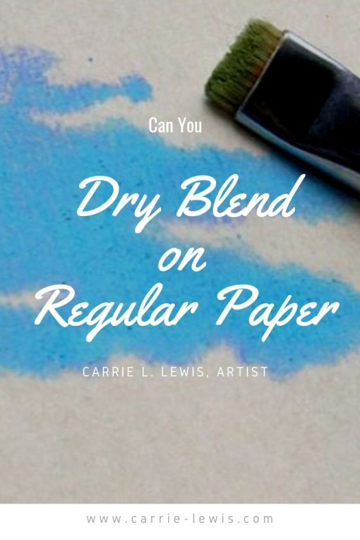 Can You Dry Blend on Regular Paper?