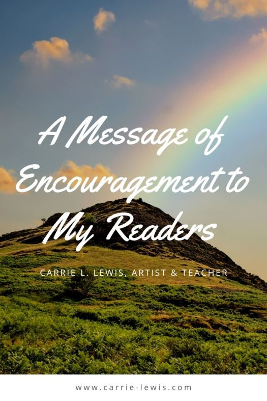 A Message of Encouragement to My Readers 2