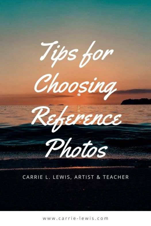 Tips for Choosing Reference Photos