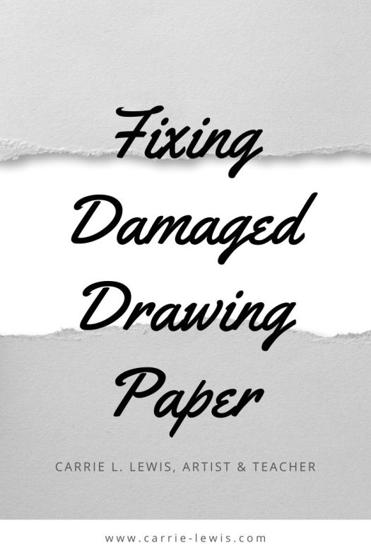 Fixing Damaged Drawing Paper