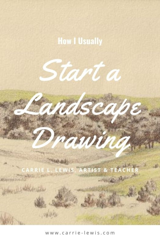How I Usually Start Landscape Drawings