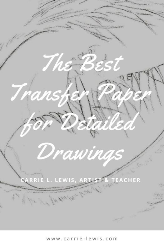 The Best Transfer Paper for Detailed Drawings