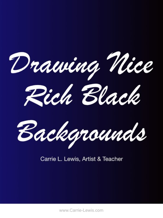 Drawing Nice Rich Black Backgrounds