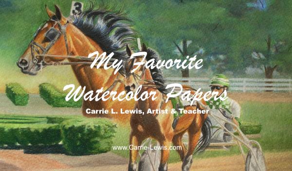 My Favorite Watercolor Papers