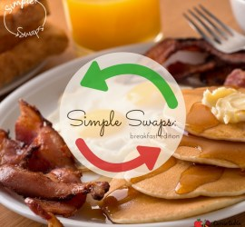 simple swaps breakfast