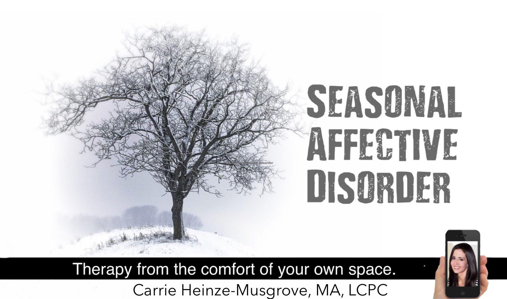 Seasonal Affective Disorder  Carrie HeinzeMusgrove MA