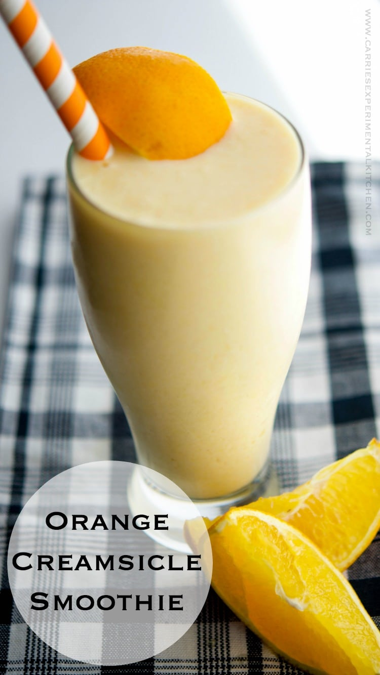 Orange Creamsicle Smoothie  Carries Experimental Kitchen