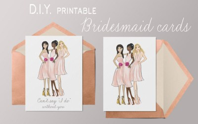 D.I.Y. Printable Bridesmaid Card Tips