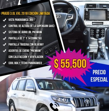 "Toyota Prado 2018 📣🔥🔥🚘 SUPER OFERTAS CON ""S"" DE SOLO EN SEGREX!! NO TE LAS PIERDAS... 🚘🔥🔥😱TOYOTA PRADO VXL 3.0L DIÉSEL, TRANSMISIÓN AUTOMÁTICA, MODELO 2018, EN TAN SOLO 60,000 USD."