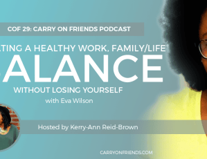 Creating a healthy work family life balance with Eva Wilson of Soca Mom