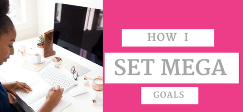 How I set mega goals by Ameniki Omotola