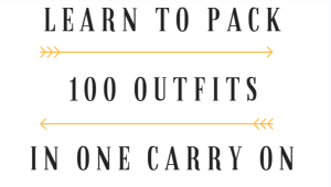 Learn to Pack Light, 100 outfits in one carry on