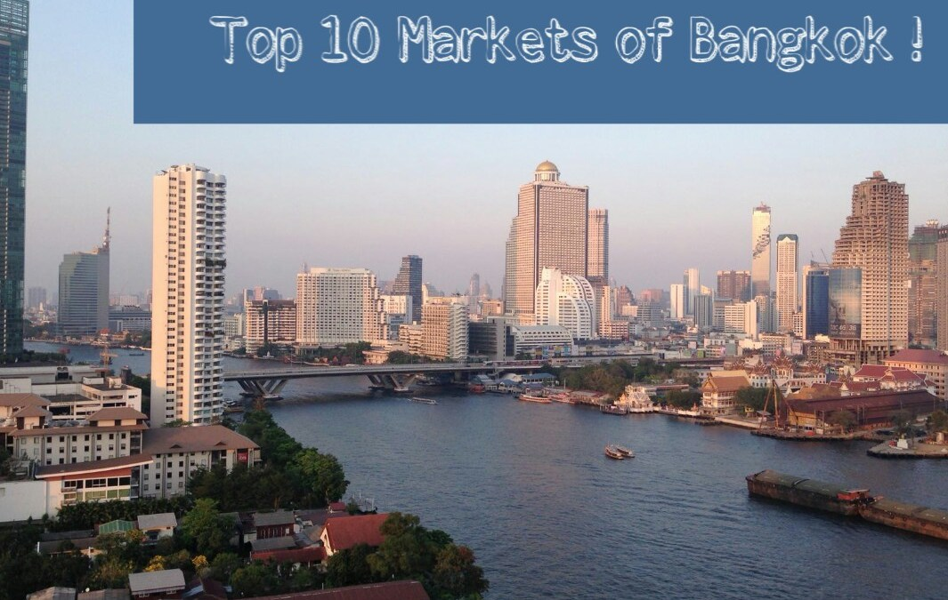 Top 10 Best Markets in Bangkok