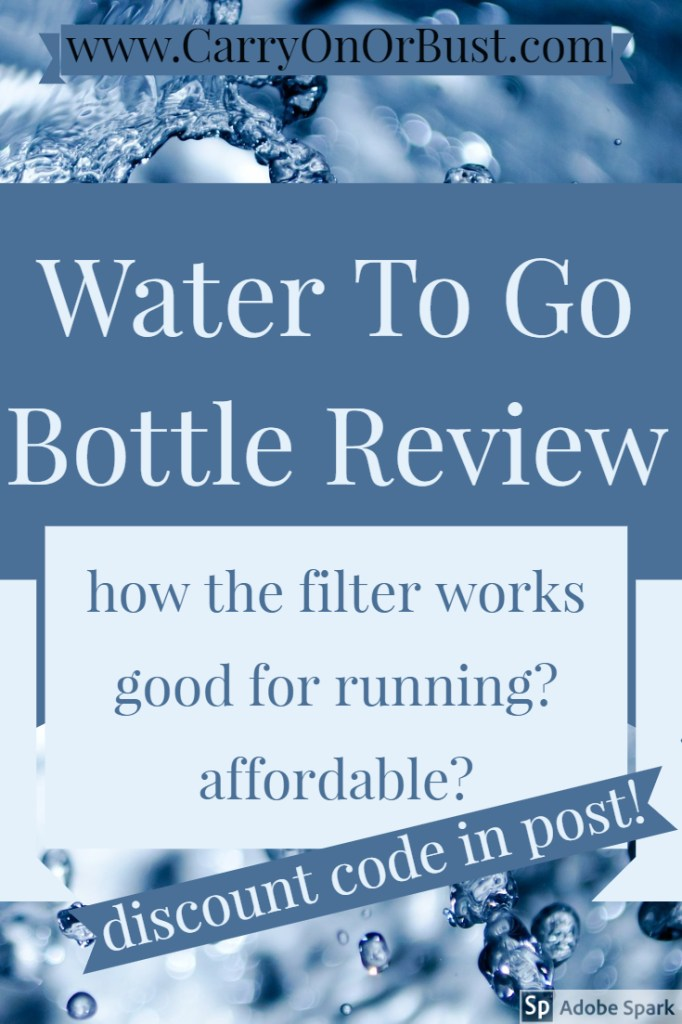 water filter water bottle review image dark and light blue coloured writing over image of water saying water to go bottle review