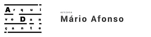 A.D.|Arquivo Dançante | Mário Afonso