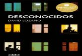 David Lozano cierra el ciclo de encuentros del Premio Hache 2020 con su novela Desconocidos