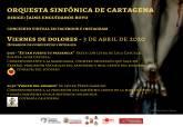 Concierto de Semana Santa de la Orquesta Sinfónica de Cartagena