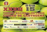 XXXII Torneo nacional de tenis sub-15 'Ciudad de Cartagena'