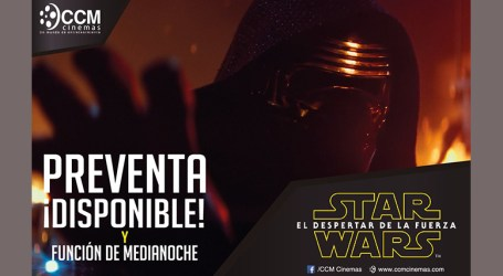 Preventa para el estreno de Star Wars en CCM Cinemas Paraíso