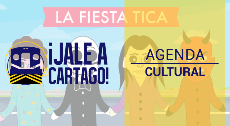 Agenda Cultural ¡Jale a Cartago! del 26 al 31 de octubre