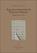 Il poema ininterrotto di Francesco Marotta