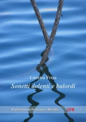 copertina-lucetta-frisa-sonetti-dolenti-e-balordi