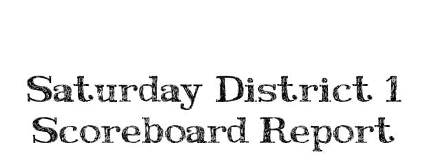 Saturday District Report