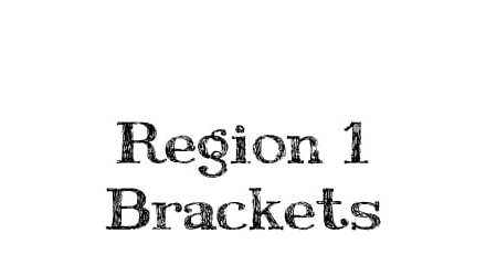 Region 1 Baseball and Softball Brackets