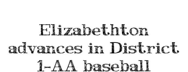 District Report: Elizabethton baseball advances; Happy Valley eliminated