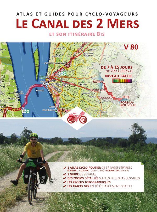 Le Canal des 2 Mers et son Itinéraire Bis - couverture