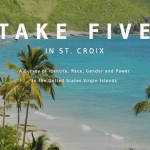 "Save the Date: Join us for ""Take Five"" in St. Croix on Sunday December 4th – Thursday December 8th!"