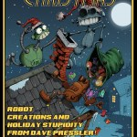 "Dave Pressler's ""A Very Robot Christmas"" at Red Pipe Gallery"