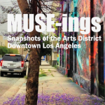MUSE-ings at Art Share LA