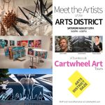 "Cartwheel Art Tours: DTLA Arts District – ""Meet the Artists of the Arts District"" for Arts District Daze"