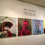 "Event Coverage: Val Kilmer's Pop-Up Art Exhibit  ""ICON GO ON, I'LL GO ON"" – EXTENDED THROUGH"
